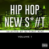 New Hip Hop Sh*#, Vol. 1 von Various Artists
