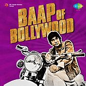 Baap of Bollywood: Amitabh Bachchan von Various Artists