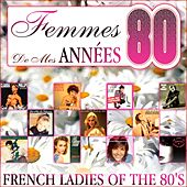 Femmes de mes années 80 (French Ladies of the 80's) by Various Artists