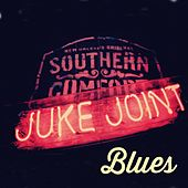Juke Joint Blues by Various Artists
