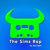 The Sims Rap by Dan Bull