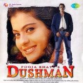 Dushman (Original Motion Picture Soundtrack) by Various Artists
