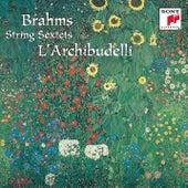 Brahms: Sextets Op. 18 & Op. 36 by L'Archibudelli