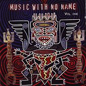 Music with No Name, Vol. 1 by Various Artists