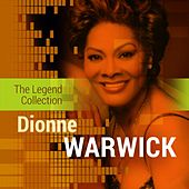 The Legend Collection: Dionne Warwick by Various Artists