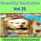 Beautiful Recitation, Vol. 25 (Quran - Coran - Islam) by Abdul Basit Abdul Samad