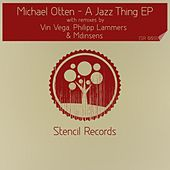 A Jazz Thing Ep by Michael Otten