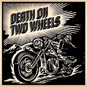 Death on Two Wheels by Death On Two Wheels
