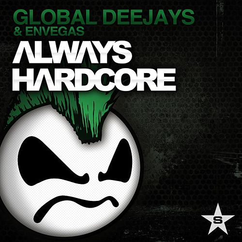 Always Hardcore (Extended Version) by Global Deejays