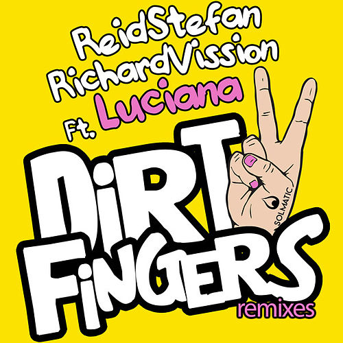 Dirty Fingers (Remixes) by Richard Vission