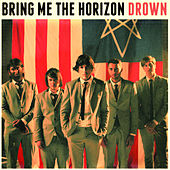 Drown by Bring Me The Horizon