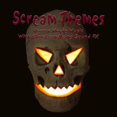 Halloween Scream Themes / Horror Movie Music With Blood Curdling Sound Fx by Sound Effects