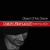 Object Of My Desire by Nick Fiorucci
