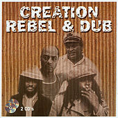 Creation - Rebel & Dub - CD 1 by Various Artists