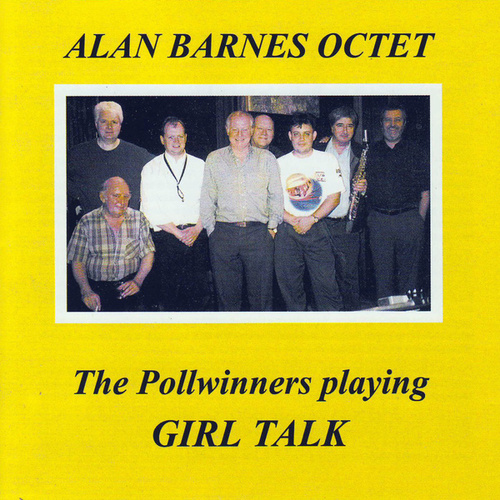 The Pollwinners Playing Girl Talk by Alan Barnes