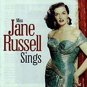 Miss Jane Russell Sings by Jane Russell