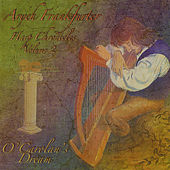Harp Chronicles Volume 2: O'Carolan's Dream by Aryeh Frankfurter