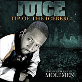 Tip of the Iceberg by Juice (Rap)