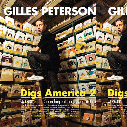 Gilles Peterson Digs America Vol.2 by Gilles Peterson
