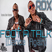 Foot A Talk (Dance Again) by RDX