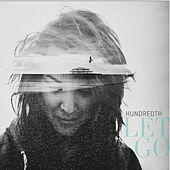 Let Go by Hundredth
