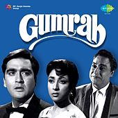 Gumrah (Original Motion Picture Soundtrack) by Various Artists