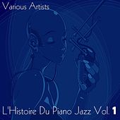 L'histoire du piano jazz, Vol. 1 von Various Artists