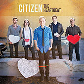 The Heartbeat by Citizen
