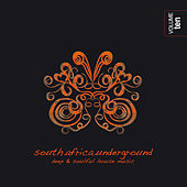 South Africa Underground, Vol. 10 - Deep & Soulful House Music by Various Artists