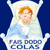 Fais dodo, Colas by Various Artists