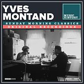 Sunday Morning Classics von Yves Montand