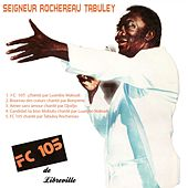 FC 105 de Libreville by Various Artists