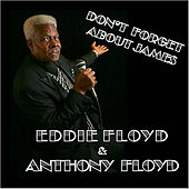 Don't Forget About James von Eddie Floyd