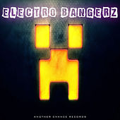 Electro Bangerz by Various Artists
