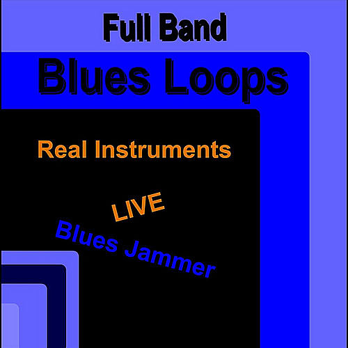 Full Band Blues Loops (Real Instruments) [Live] by Blues Jammer