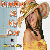 Knocking At My Door by Shere Thu Thuy