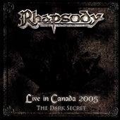 Live in Canada 2005 (The Dark Secret) by Rhapsody