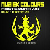 Muziek Colours Amsterdam 2014 House & Underground - EP by Various Artists