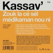 Zouk la cé sél médikaman nou ni (Remixes) by Kassav'