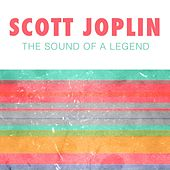 The Sound of a Legend by Scott Joplin