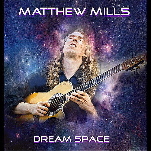 Dream Space by Matthew Mills
