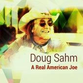 A Real American Joe by Doug Sahm