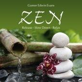Zen: Release - Slow Down - Relax by Gomer Edwin Evans