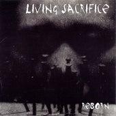 Reborn by Living Sacrifice
