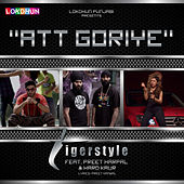 Att Goriye (feat. Preet Harpal & Hard Kaur) - Single by Tigerstyle