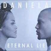 Eternal Lie - Single by Daniela