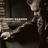 Hindsight by Jimmy Barnes