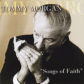 Songs of Faith by Tommy Morgan
