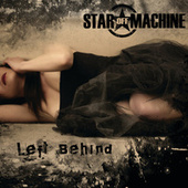 Left Behind by Star Off Machine