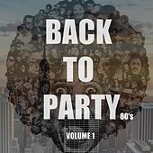 Back to Party, Vol. 1 (80's) von Various Artists